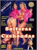 Solteras Y Cachondas - 2015