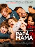 Papa Ou Maman (Papá O Mamá) - 2015