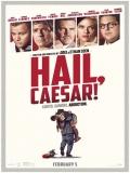 Hail, Caesar! (Salve César) - 2016