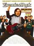 School Of Rock (Escuela De Rock) - 2003