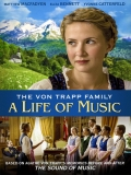The Von Trapp Family: A Life Of Music - 2015