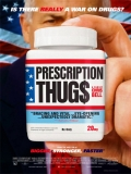 Prescription Thugs - 2015