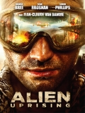 Alien Uprising (U.F.O.) - 2013