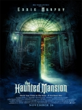 The Haunted Mansion (La Mansión Embrujada) - 2003