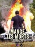 Mange Tes Morts (Clan Salvaje) - 2014