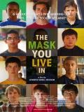 The Mask You Live In (La Máscara En La Que Vives) - 2015