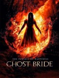 Ghost Bride - 2013