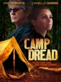 Camp Dread - 2013