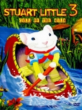 Stuart Little 3: Aventura En El Bosque - 2005