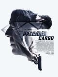 Precious Cargo (Mercancía Peligrosa) - 2016