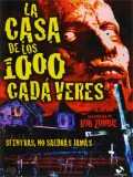 House Of 1000 Corpses (1000 Cuerpos) - 2003