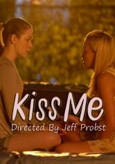 Kiss Me (Besame) (2014)