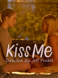 Kiss Me (Besame) - 2014