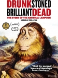 Drunk Stoned Brilliant Dead: The Story Of The National Lampoon - 2015
