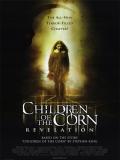 Los Chicos Del Maíz 7: Revelación - 2001