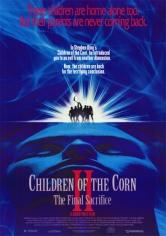 Los Chicos Del Maíz 2: El Sacrificio Final (1992)
