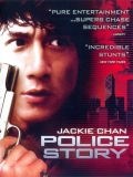 Police Story (Armas Invencibles) - 1985