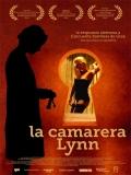 Das Zimmermädchen Lynn (La Camarera Lynn) - 2014