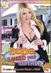 Dude I Banged Your Mother! 2 poster