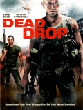 Dead Drop (Caza Al Traidor) - 2013