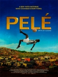 Pelé, El Nacimiento De Una Leyenda - 2016