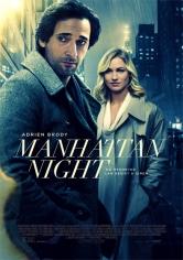 Manhattan Night (Manhattan En La Oscuridad) (2016)