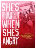 She's Beautiful When She's Angry - 2014