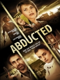 Abducted (El Secuestro De Jocelyn) - 2015