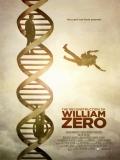The Reconstruction Of William Zero - 2014