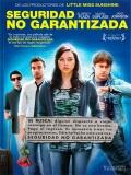 Safety Not Guaranteed (Seguridad No Garantizada) - 2011