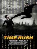 Time Rush (30 Minutos Para Morir) - 2016