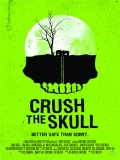Crush The Skull - 2015