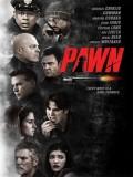 Pawn - 2013