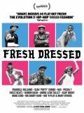 Fresh Dressed - 2015