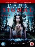 Dark Signal - 2016