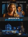 Broken Promise (Asesinato Sin Condena) - 2015