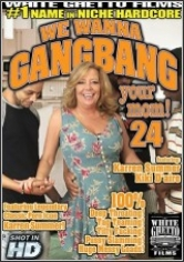 We Wanna Gangbang Your Mom 24 poster
