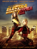Electra Woman And Dyna Girl - 2016