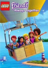 Lego Friends: Always Together poster