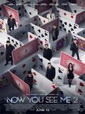 Now You See Me 2 (Ahora Me Ves 2) - 2016
