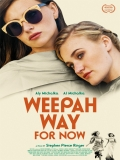 Weepah Way For Now - 2015