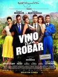 Vino Para Robar - 2013