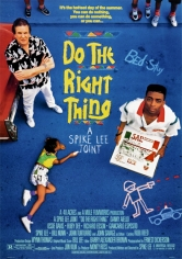 Do The Right Thing (Haz Lo Correcto) poster