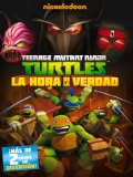 Las Tortugas Ninja: La Hora De La Verdad - 2014