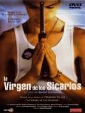 La Virgen De Los Sicarios - 1999