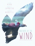 Brothers Of The Wind (Hermanos Del Viento) - 2015