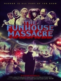 The Funhouse Massacre - 2015