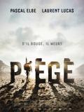 Piégé (Trapped) - 2014