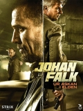 Johan Falk: Ur Askan I Elden - 2015