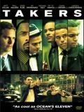 Takers (El Escuadrón Del Crimen) - 2010